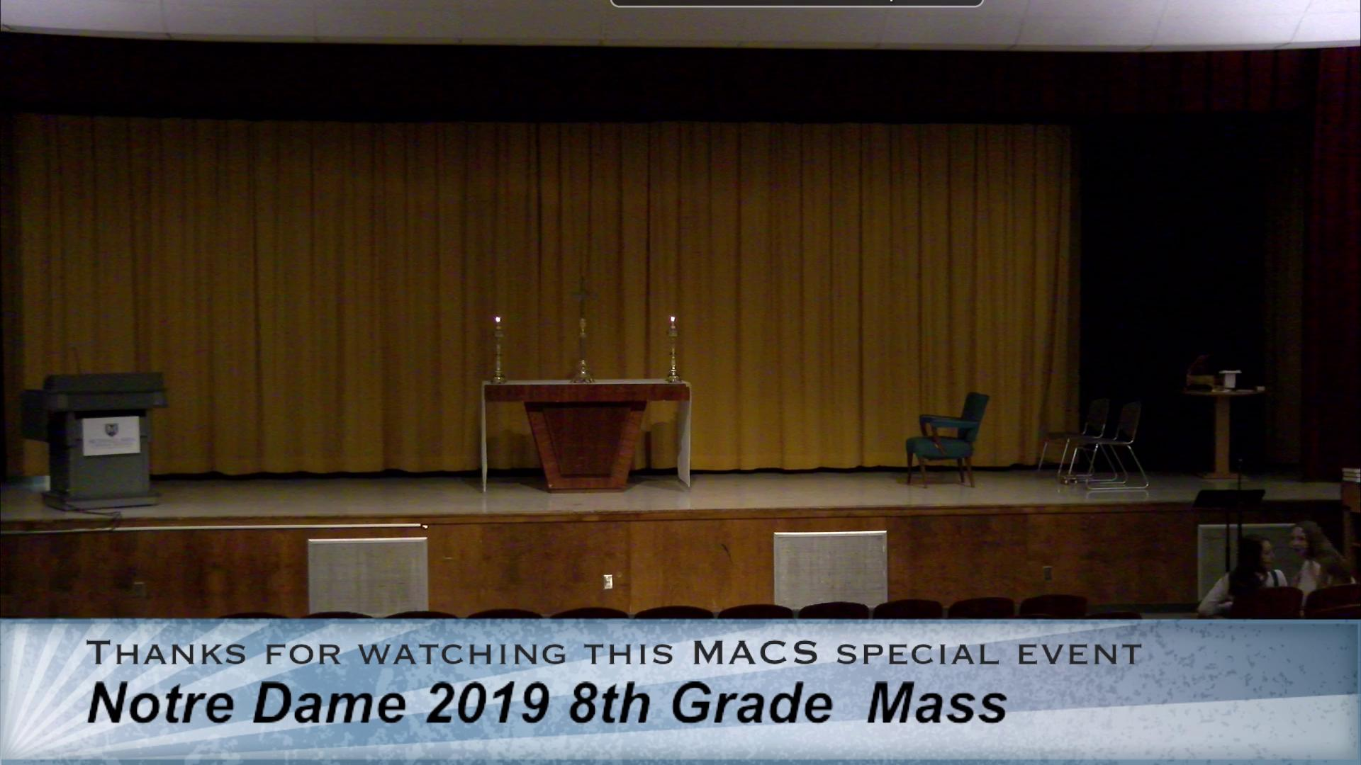 2019 Notre Dame 8th Grade Mass and Completion Cere...