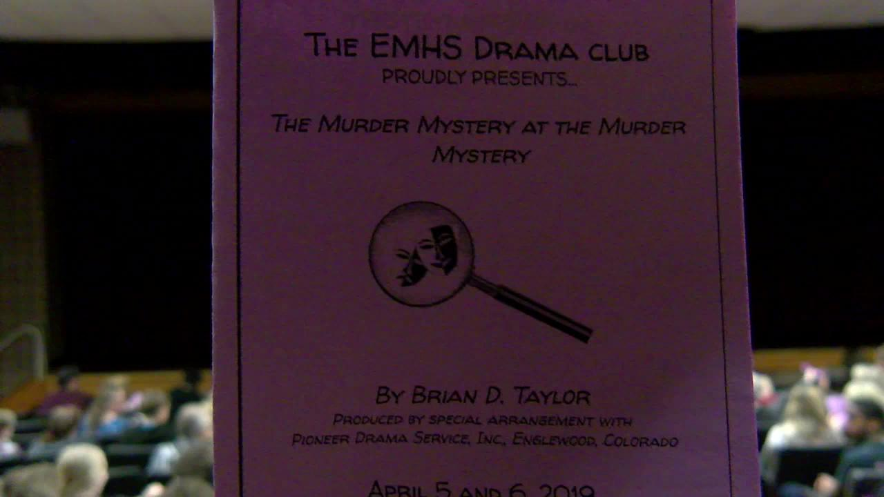 The EMHS Drama Club (The Murder Mystery at the Mur...