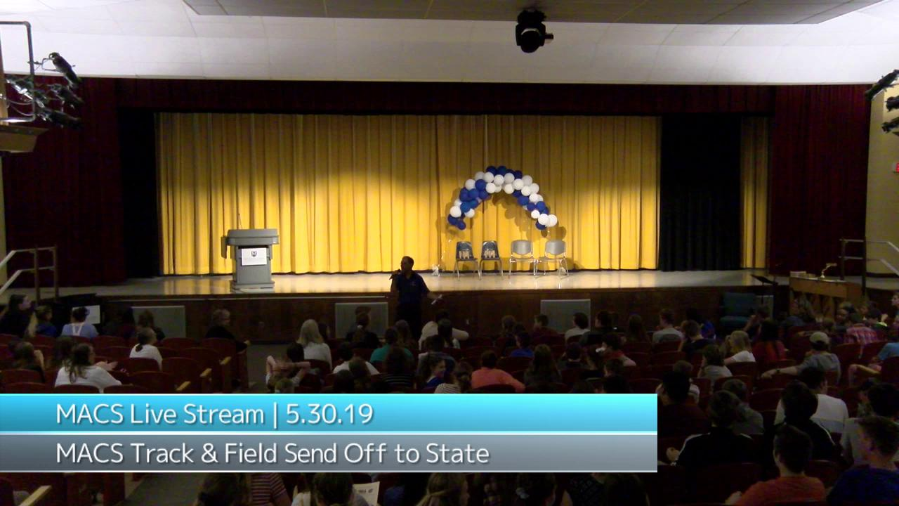 2019 MACS Track & Field Pep Rally to State
