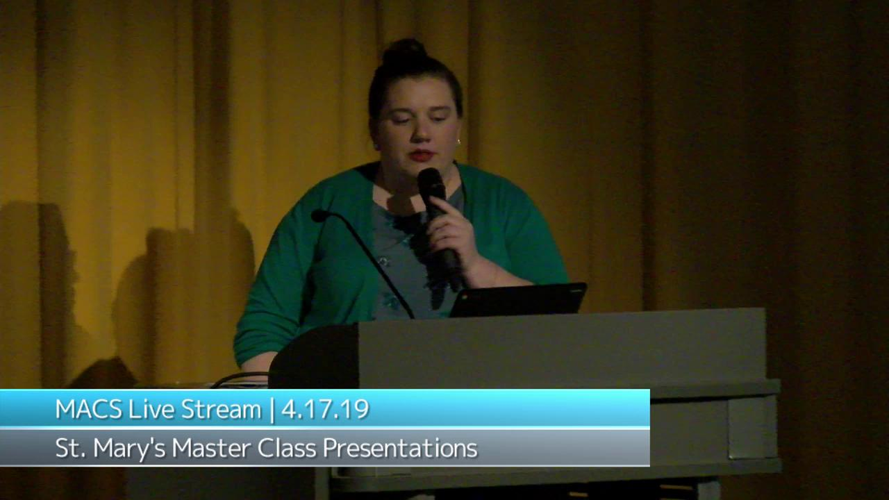 2019 St. Mary's Master's Candidate Presentations -...